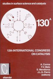 Cover of: 12th International Congress on Catalysis: proceedings of the 12th ICC, Granada, Spain, July 9-14, 2000