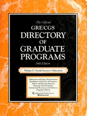 Cover of: The Official Gre/Cgs Directory of Graduate Programs: Social Sciences Education (Directory of Graduate Programs Vol C: Social Science, Education)