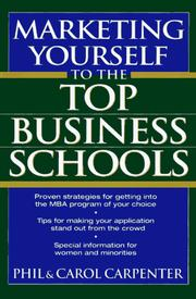 Cover of: Marketing yourself to the top business schools