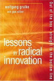 Cover of: Lessons in Radical Innovation