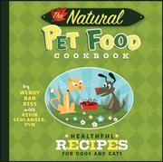 Cover of: The Natural Pet Food Cookbook: Healthful Recipes for Dogs and Cats