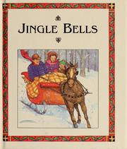 Cover of: Jingle bells: Favorite Christmas Tales (Favorite Christmas Tales)