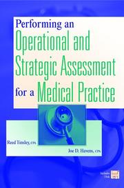 Cover of: Performing an Operational and Strategic Assessment for a Medical Practice