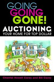 Cover of: Going Going Gone! Auctioning Your Home for Top Dollar
