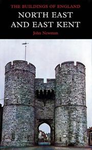 Cover of: North East and East Kent, Third edition (Pevsner Architectural Guides)