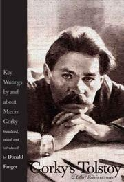 Cover of: Gorky's Tolstoy & other reminiscences: key writings by and about Maxim Gorky