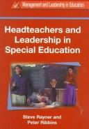Cover of: Headteachers and Leadership in Special Education (Management and Leadership in Education Series (Cassell Ltd.).)