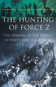Cover of: The Hunting of Force Z (Cassell Military Paperbacks)