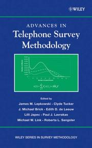 Cover of: Advances in Telephone Survey Methodology (Wiley Series in Survey Methodology)