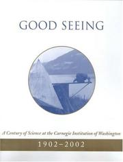 Cover of: Good seeing: a century of science at the Carnegie Institution of Washington