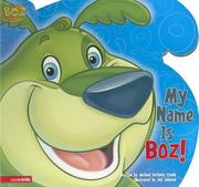 Cover of: My Name Is Boz! (Boz)