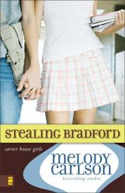 Cover of: Stealing Bradford (Carter House Girls)