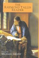 Cover of: The Raymond Tallis Reader