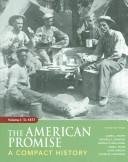 Cover of: American Promise Compact 3e V1 & Reading the American Past 3e V1