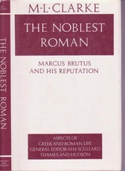 Cover of: Noblest Roman Marcus Brutus and His Reputa (Aspects of Greek & Roman Life)
