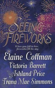 Cover of: Seeing Fireworks: Playing With Fire; Summer Fling; One Star-Spangled Night; Showers and Sparks