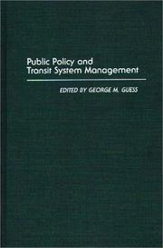 Cover of: Public Policy and Transit System Management