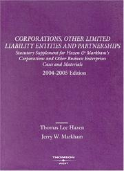 Cover of: Corporations & Other Limited Liability Entities and Partnerships 2004-2005 Edition