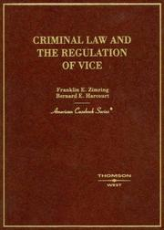 Cover of: Criminal Law and the Regulation of Vice (American Casebook)