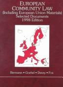 Cover of: European Community Law Selected Documents: (Including European Union Materials) : 1998 (American Casebook Series)