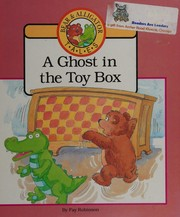 Cover of: A Ghost in the Toy Box (Bear and Alligator Tales)