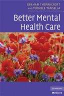 Cover of: Better mental health care