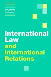 Cover of: International Law and International Relations (Themes in International Relations)