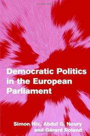 Cover of: Democratic Politics in the European Parliament (Themes in European Governance)