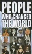 Cover of: People Who Changed the World