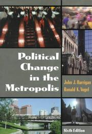 Cover of: Political Change in the Metropolis (6th Edition)