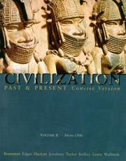 Cover of: Civilization Past and Present, Concise Version, Vol. 2