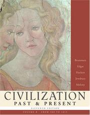 Cover of: Civilization Past & Present, Volume B (from 500 to 1815) (11th Edition) (MyHistoryLab Series)