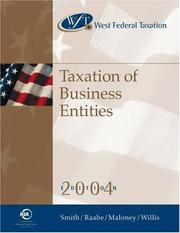 Cover of: West Federal Taxation 2004: Taxation of Business Entities, Professional Version (West's Federal Taxation: An Introduction to Business Entities)