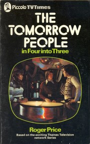 Cover of: Tomorrow People in Four into Three