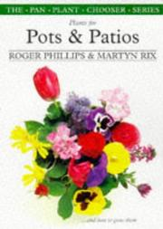 Cover of: Plants for Pots & Patios (The Pan Plant Chooser Series)