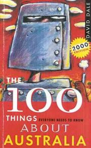 Cover of: The 100 Things Everyone Needs to Know About Australia