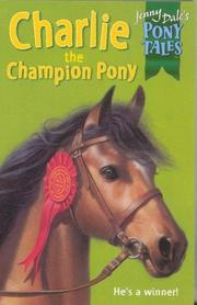 Cover of: Charlie Champion Pony (Jenny Dale's Pony Tales)