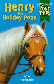Cover of: Henry the Holiday Pony (Jenny Dale's Pony Tales)