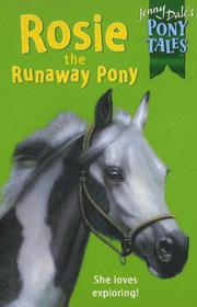 Cover of: Rosie the Runaway Pony (Jenny Dale's Pony Tales)