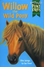 Cover of: Willow the Wild Pony (Jenny Dale's Pony Tales)