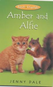 Cover of: Amber and Alfie (Best Friends)