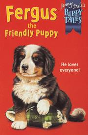 Cover of: Fergus the Friendly Puppy (Jenny Dale's Puppy Tales)