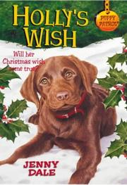 Cover of: Holly's Wish (Puppy Patrol)