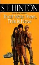 Cover of: That Was Then, This Is Now (M-Books)