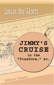 Cover of: Jimmy\'s Cruise in the \'Pinafore\', etc