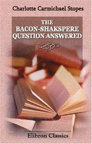 Cover of: The Bacon-Shakspere Question Answered