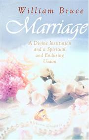 Cover of: Marriage: A Divine Institution and a Spiritual and Enduring Union