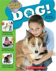 Cover of: How To Speak Dog