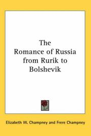 Cover of: The Romance of Russia from Rurik to Bolshevik