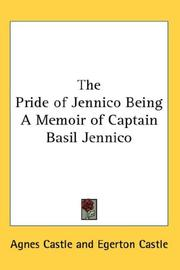 Cover of: The Pride of Jennico Being A Memoir of Captain Basil Jennico